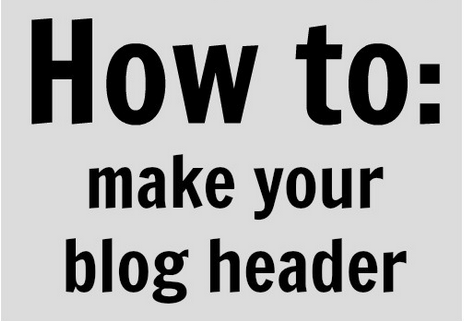 How to Make a Free Blog Header Using Picmonkey: Building a Better Blogger Blog