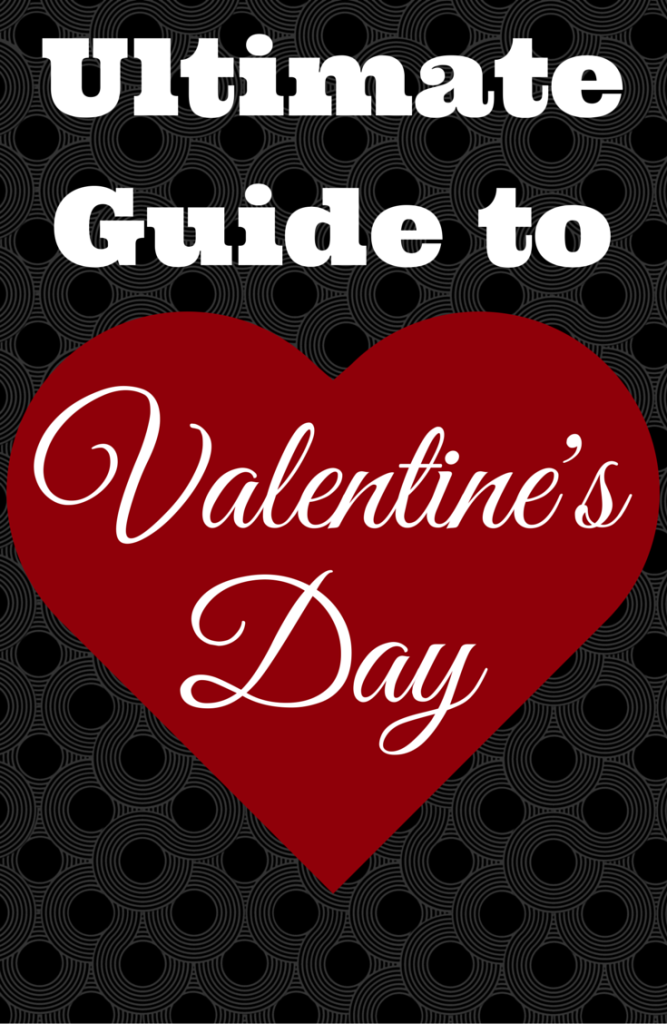 The Ultimate Guide to Valentine's Day includes gift ideas for him and her, a budget Valentine's Date idea, tips for love and marriage, a love poem, and much more. All in one round-up post (links to other posts included).