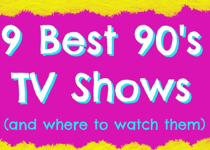 The Best 90's TV Shows (and where to watch them)