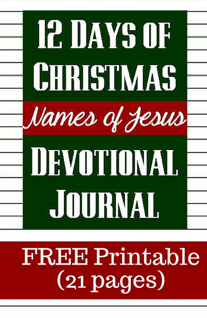 Free Printable 12 Days of Christmas Devotional Journal focusing on the Names of Jesus Christ | Keeping Christ in Christmas | Christmas Devotional | Christmas Printable | Christian Printable | Scripture Journal