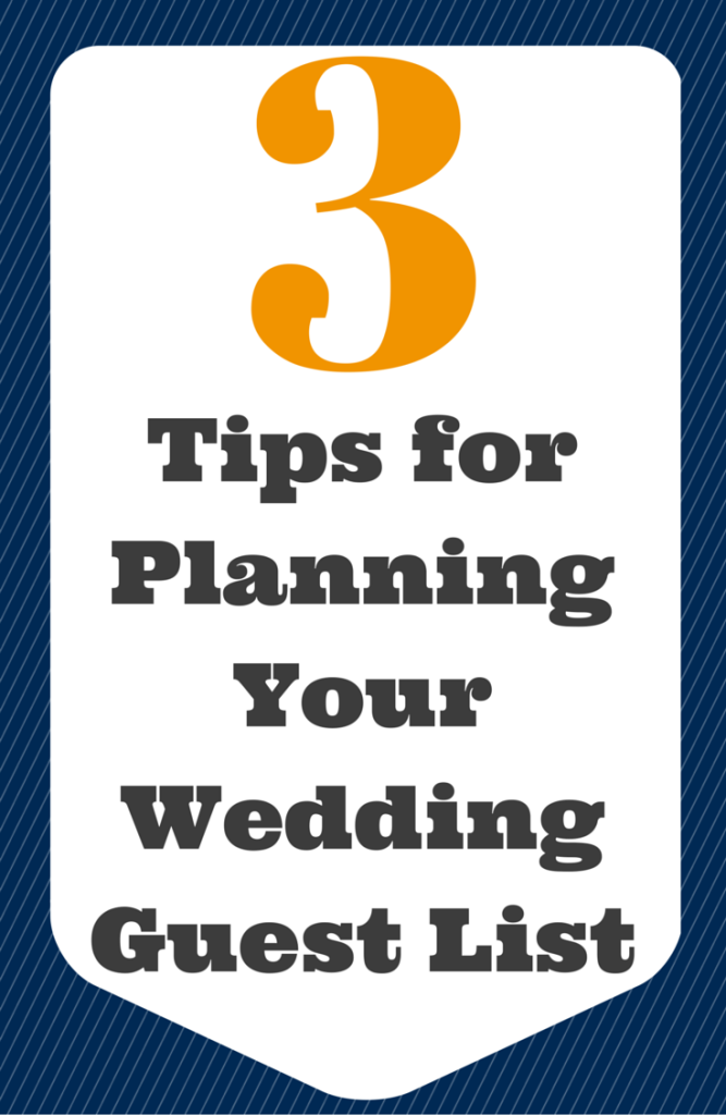 3 Tips for Planning Your Wedding Guest List   This method helps you keep your guests organized by priority from the very beginning which makes cuts so much easier!