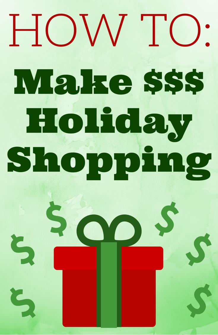 Make Money Holiday Shopping